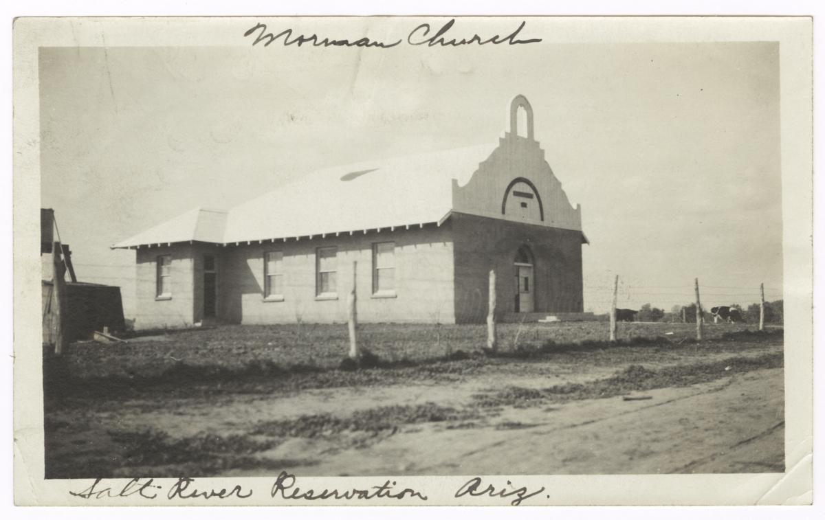 Mormon Church Building, Salt River Indian Reservation, Arizona