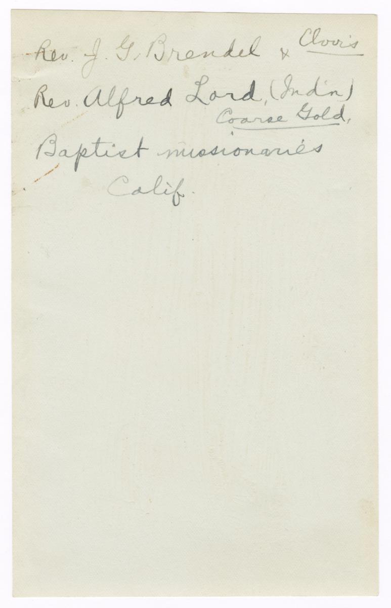 Reverend J. G. Brendel and Reverend Alfred Lord, Baptist Missonaries, California