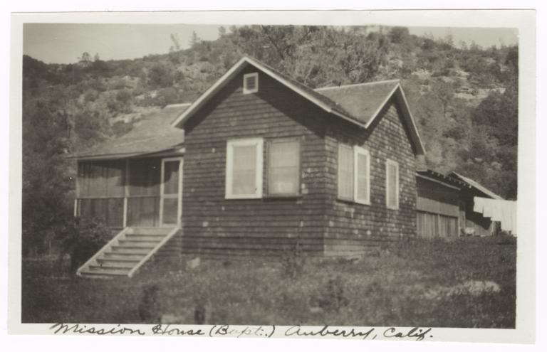 Baptist Mission House, Auberry, California