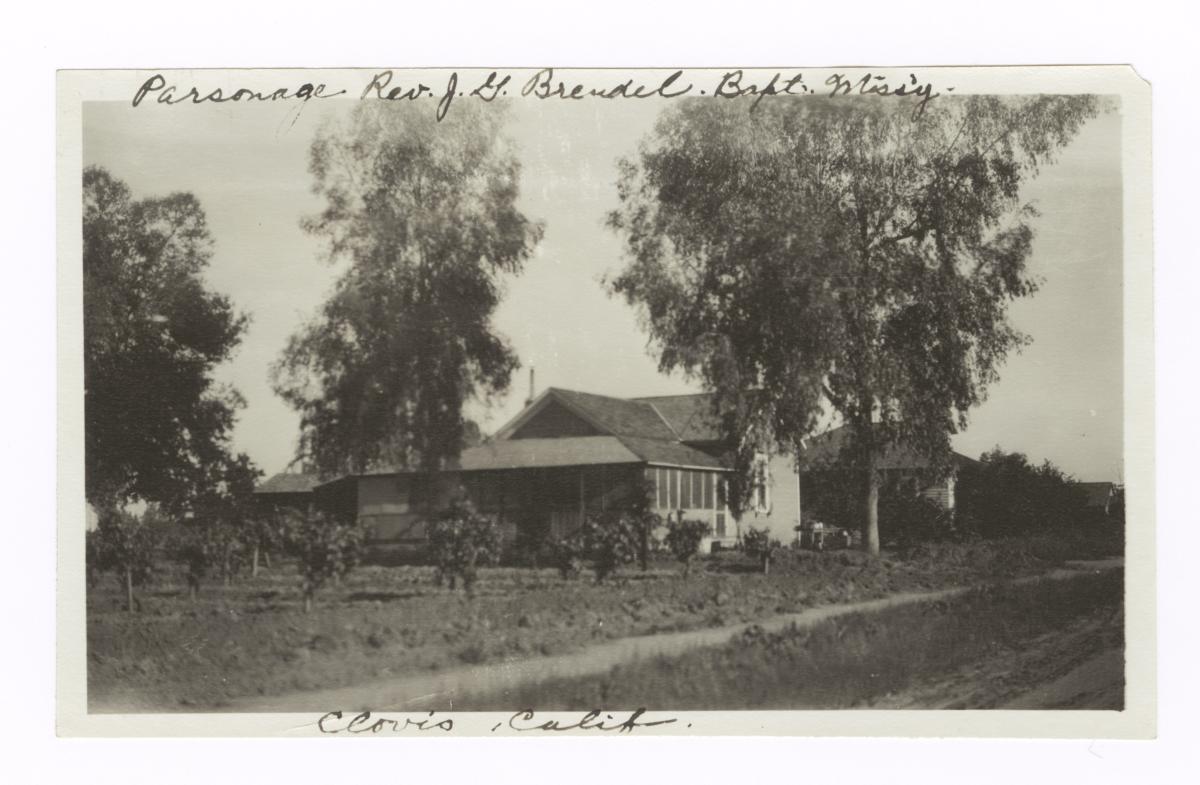 Parsonage of Reverend J.G. Brendel, Baptist Missionary, Clovis, California